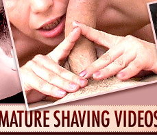 Exclusive DVD-quality mature shaving videos